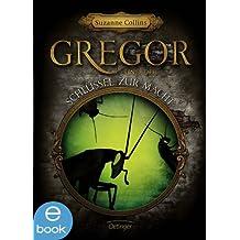 Gregor und der Schlüssel zur Macht: Band 2