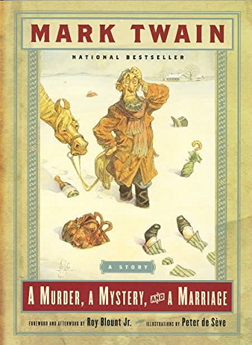 [(A Murder, a Mystery and a Marriage : A Story)] [By (author) Mark Twain ] published on (June, 2003)