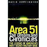 Area 51: The Dreamland Chronicles by Darlington, David (1998) Paperback