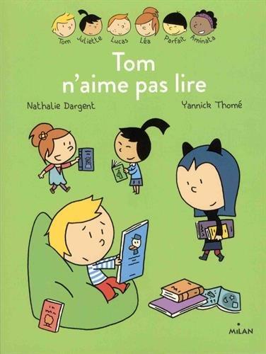 Les inséparables (13) : Tom n'aime pas lire
