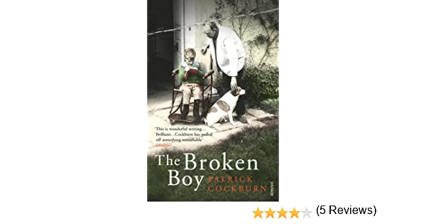 The broken boy ebook patrick cockburn amazon kindle store fandeluxe Epub