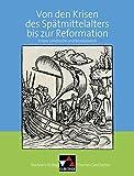 Buchners Kolleg. Themen Geschichte / Krisen des Spätmittelalters: Krisen, Umbrüche und Revolutionen