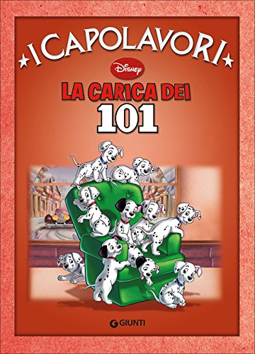 La carica dei 101. Ediz. illustrata