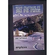 Guide pratique du ski de piste