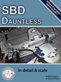 SBD Dauntless in Detail & Scale (Digital Detail & Scale Series Book 5) (English Edition)
