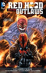Red Hood and the Outlaws Vol. 7: Last Call (The New 52) by Scott Lobdell (2016-01-12)