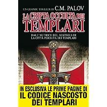 La cripta occulta dei Templari (eNewton Narrativa) (Italian Edition)