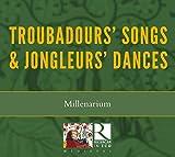 Chants pour troubadour et danses pour jongleur