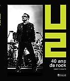 U2: 40 ans de rock