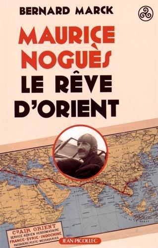 Maurice Nogus, le rve d'Orient