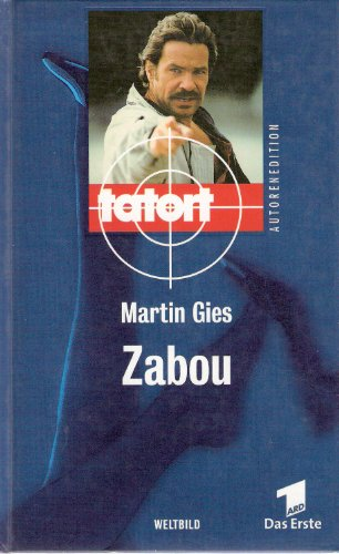 Tatort - Zabou (Tatort Autorenedition)
