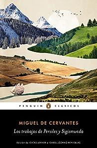 Los trabajos de Persiles y Sigismunda par Miguel De Cervantes