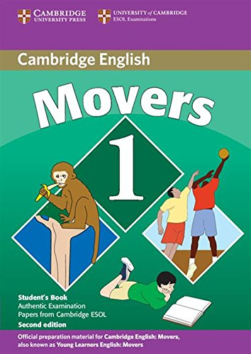 Cambridge young learners english tests. Movers. Student's book. Per la Scuola media. Con espansione online: Cambridge Young Learners English Tests the University of Cambridge ESOL Examinations