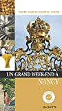 Un grand week-end à Nancy