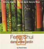 Feng Shui dans votre jardin : Questions - réponses...