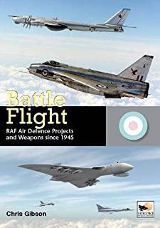 Battle Flight: RAF Air Defence Projects and Weapons Since 1945 (1902109260) | Amazon Products