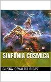 Sinfonia Cósmica (Portuguese Edition)