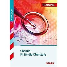 Training Gymnasium - Chemie - Fit für die Oberstufe