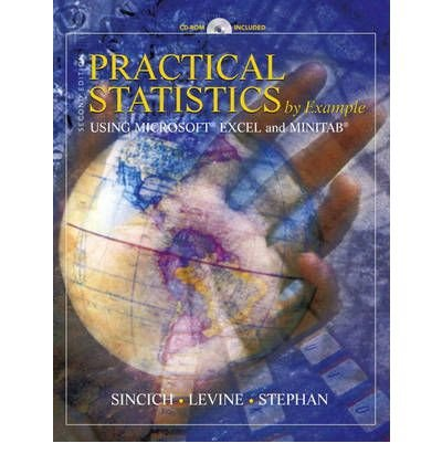 [(Practical Statistics by Example: Using Microsoft Excel and Minitab )] [Author: Terry Sincich] [Jul-2001]