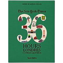 Va-the New York Times 36 Hours Londres & au-delà - Espagnol