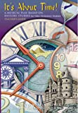 Best Books For 6th Grades - It's About Time: A Musical Play Based on Review