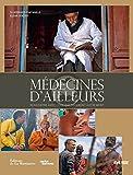 Médecines d'ailleurs : Rencontre avec ceux qui soignent autrement