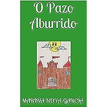 O Pazo Aburrido (Galician Edition)