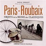 PARIS ROUBAIX, OBJETS DE LA REINE DES CLASSIQUES