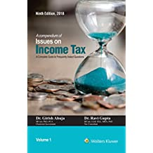A Compendium of Issues on Income Tax in 2 Volumes: A Complete Guide to Frequently Asked Questions