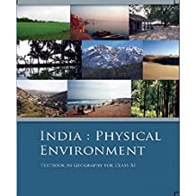 India Physical Environment - Textbook in Geography for Class - 11  - 11094
