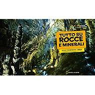 Tutto-su-rocce-e-minerali-Ediz-a-colori