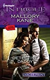 Detective Daddy (Larger Print Harlequin Intrigue: Situation: Christmas)