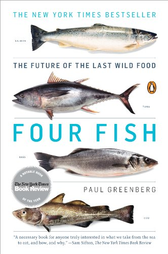 Four Fish: The Future of the Last Wild Food (English Edition ...