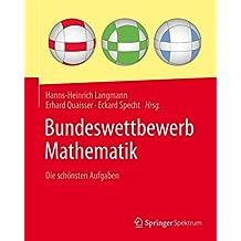 Bundeswettbewerb Mathematik: Die schönsten Aufgaben