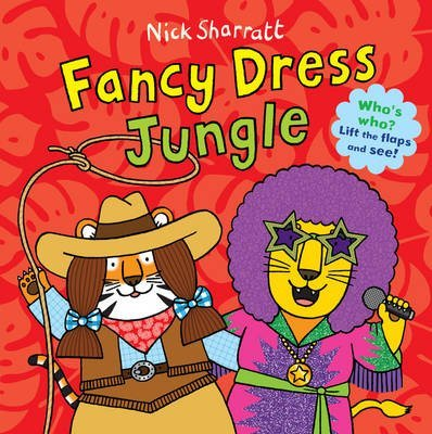 [(Fancy Dress Jungle)] [By (author) Nick Sharratt ] published on (April, (Jungle Dress Fancy)