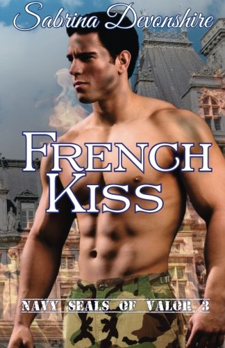 French Kiss: Navy SEALs of Valor 3