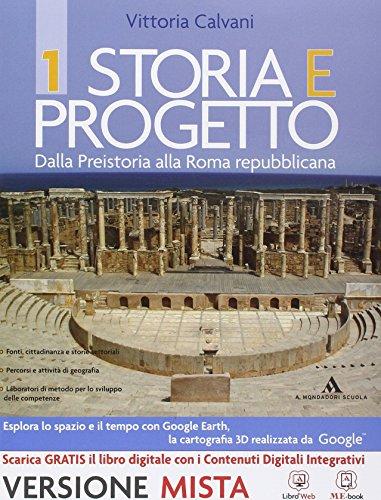Storia e progetto. Per gli Ist. professionali. Con e-book. Con espansione online: 1