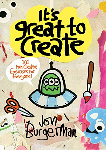 It's Great to Create: 101 Fun Creative Exercises for Everyone (Colouring Books) por Jon Burgerman