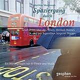 Image de Spaziergang durch London. CD: Ein Hörvergnügen mit O-Tönen und Musik (Spaziergänge)