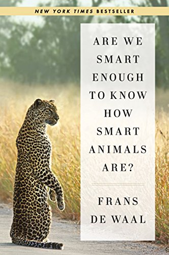 Are We Smart Enough to Know How Smart Animals Are? (English Edition)