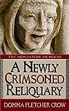 A Newly Crimsoned Reliquary (English Edition)