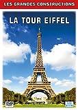 Les grandes constructions : la tour eiffel