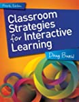 Classroom Strategies for Interactive...