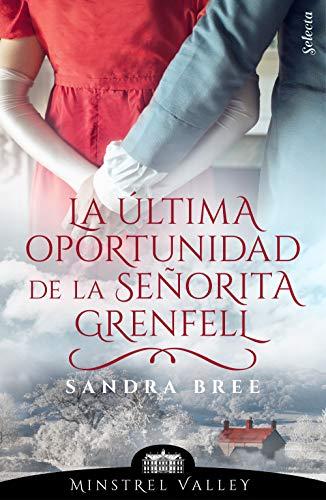 La última oportunidad de la señorita Grenfell, SM Minstrel Valley 10 - Sandra Bree (rom)  51lgqLxTg4L