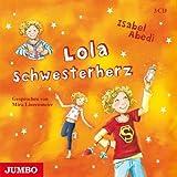 Lola Schwesterherz von Isabel Abedi (2010) Audio CD