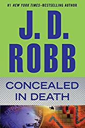 [(Concealed in Death)] [By (author) J D Robb] published on (March, 2014)