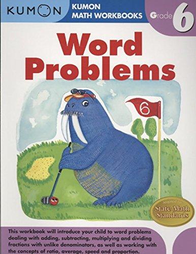 [(Word Problems, Grade 6)] [Created by Kumon Publishing] published on (October, 2015) par Kumon Publishing