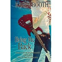 Bring Me Back by Karen Booth (6-Apr-2013) Paperback