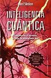 Inteligencia Cuántica (METAFÍSICA Y ESPIRITUALIDAD)