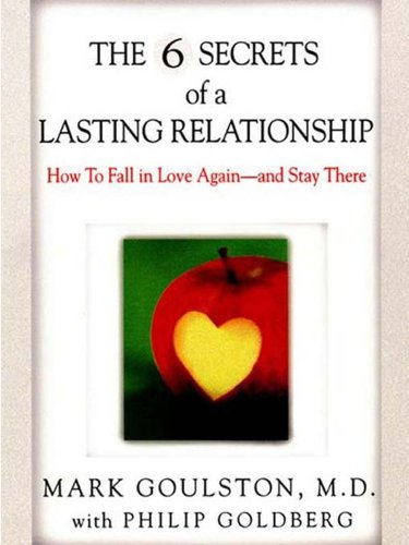 The 6 Secrets of a Lasting Relationship (English Edition)